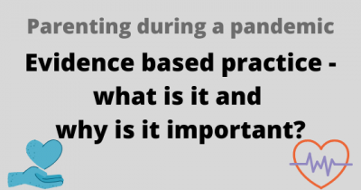 Evidence based practice - what is it and why is it important?