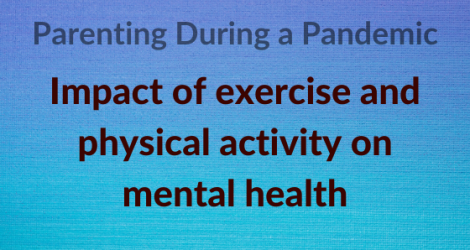 Impact of exercise and physical activity on mental health