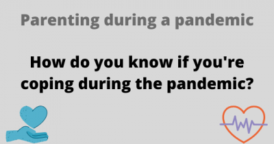 How do you know if you're coping during the pandemic?