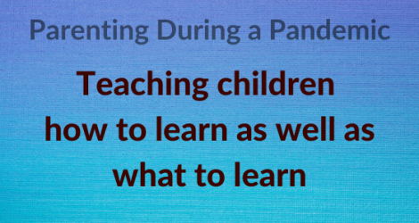Teaching children how to learn as well as what to learn
